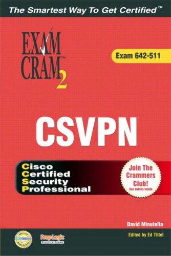 CCSP CSVPN Exam Cram 2 (Exam Cram 642-511)