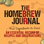 The Homebrew Journal: From Ingredient...