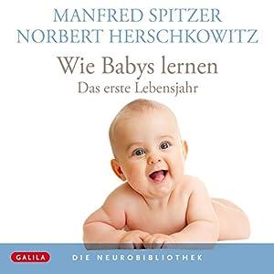 Wie Babys lernen Hörbuch