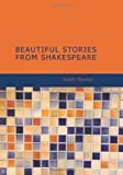 img - for Beautiful Stories From Shakespeare [with Biographical Introduction] book / textbook / text book