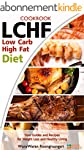 LCHF: Low Carb High Fat Diet & Cookbo...