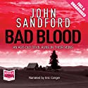 Bad Blood: A Virgil Flowers Novel, Book 4 Audiobook by John Sandford Narrated by Eric Conger