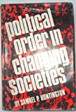 Political Order in Changing Societies (0300005849) by Huntington, Samuel P.