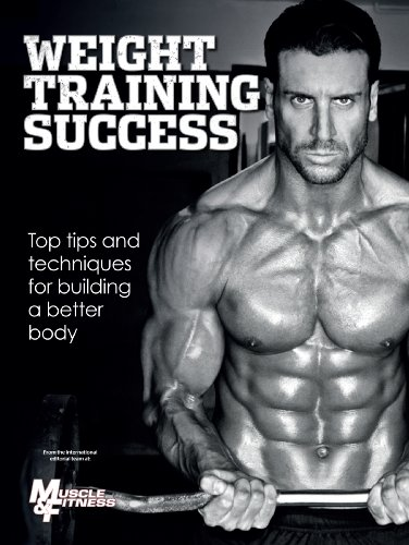 THE MUSCLE & FITNESS GUIDE TO WEIGHT TRAINING SUCCESS (AUSTRALIAN EDITION)