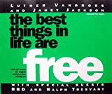 Luther Vandross The Best Things in Life Are Free