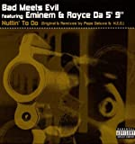 Bad Meets Evil / Nuttin To Do