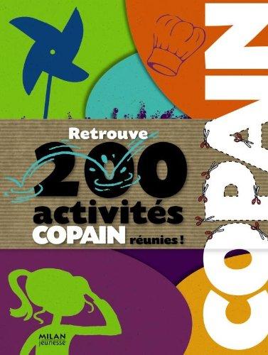 copain, 200 activités