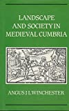 img - for Landscape and Society in Medieval Cumbria book / textbook / text book