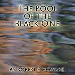 The Pool of the Black One | Robert E. Howard