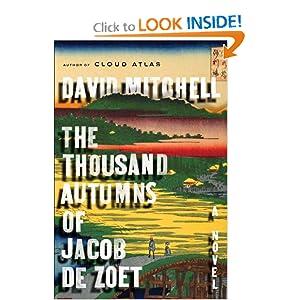 The Thousand Autumns of Jacob de Zoet  A Novel