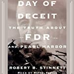 Day of Deceit: The Truth About FDR and Pearl Harbor | Robert B. Stinnett