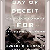 Day of Deceit: The Truth About FDR and Pearl Harbor | [Robert B. Stinnett]