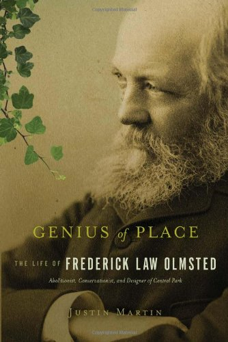 Genius of Place: The Life of Frederick Law Olmsted (A Merloyd Lawrence Book)