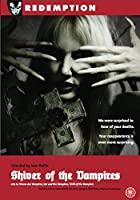 Shiver of the Vampires [DVD]