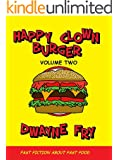 Happy Clown Burger: Volume Two
