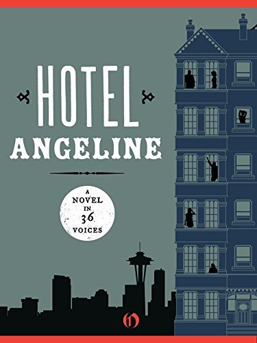 Hotel Angeline: A Novel in 36 Voices by Garth Stein (2014-01-21) (Hotel Angeline compare prices)