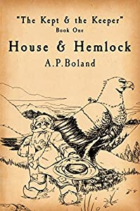 The Kept & The Keeper: House & Hemlock by Adam Boland ebook deal