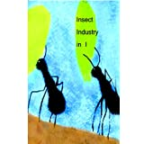 Insect Industry In I ~ Jo Davidson