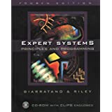 Expert Systems: Principles and Programming, Fourth Edition ~ Gene Riley