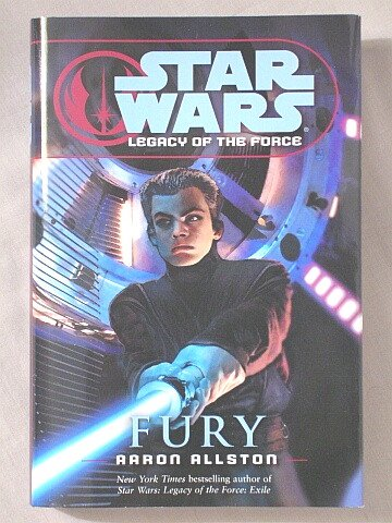 'FURY' [STAR WARS LEGACY OF THE FORCE BOOK 7] (STAR WARS LEGACY OF THE FORCE, FURY)