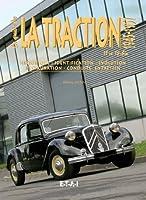 Le guide de la Traction 11 et 15-Six : 1945-1957