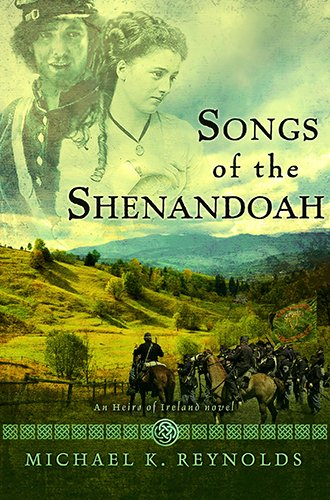 Image of Songs of the Shenandoah: A Novel (An Heirs of Ireland Novel)