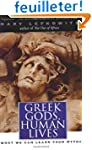 Greek Gods, Human Lives - What we Can...