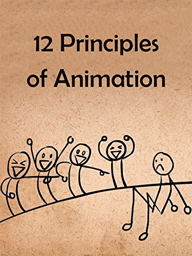 12 Principles of Animation on Amazon Prime Instant Video UK
