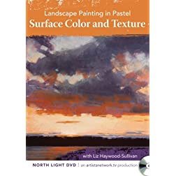 Landscape Painting in Pastel - Surface Color and Texture with Liz Haywood-Sullivan