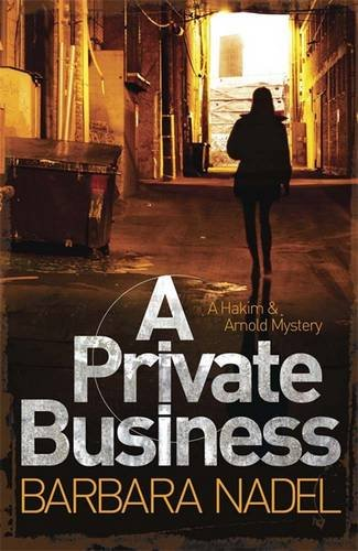 A Private Business: A Hakim and Arnold Mystery (Hakim Arnold Mystery)