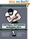 Football Outsiders Almanac 2014: The...