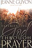 img - for Experiencing God Through Prayer book / textbook / text book