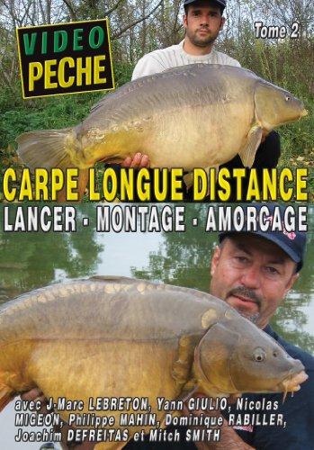 Carpe longue distance : Lancer - Montages - Amorçage (2 DVD) J-Marc Lebreton, Yann Giulio, Philippe Mahin, Mitch Smith... - Vidéo Pêche - Pêche de la carpe
