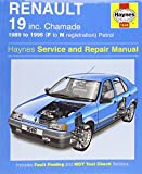 Steve Rendle Renault 19 (Petrol) Service and Repair Manual: 1989-1996 (Haynes Service and Repair Manuals)
