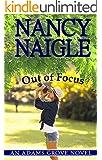 Out of Focus (An Adams Grove Novel Book 2)