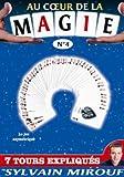 echange, troc Au coeur de la Magie avec Sylvain Mirouf N°4