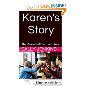 Karen's Story - The Museum of Fractured Lives