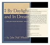By daylight and in dream;: New and collected poems, 1904-1970