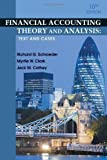 img - for Financial Accounting Theory and Analysis: Text and Cases 10th (tenth) Edition by Schroeder, Richard G., Clark, Myrtle W., Cathey, Jack M. published by Wiley (2010) Hardcover book / textbook / text book