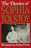 The Diaries of Sophia Tolstoy (0394528182) by Tolstaia, S. A.