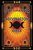 ADIVINACION WICCA  CARTOMANCIA (Spanish Edition)