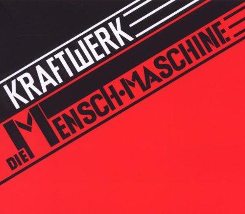 Kraftwerk - Die Mensch-Maschine (Remaster) - Zortam Music