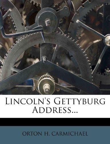 Lincoln's Gettyburg Address...