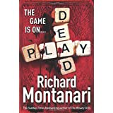 Play Deadby Richard Montanari