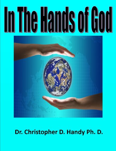 Christopher Handy - In The Hands of God