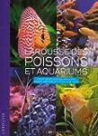 Larousse des poissons et aquariums :...
