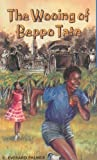 The Wooing of Beppo Tate (Authors of the Caribbean) (0175662827) by Palmer, C. Everard