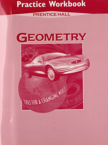 Geometry: Tools for a Changing World - Workbook