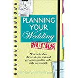 Planning Your Wedding Sucks: What to do when place cards, plus ones, and paying two grand for a cake make you miserable