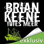 Totes Meer | Brian Keene